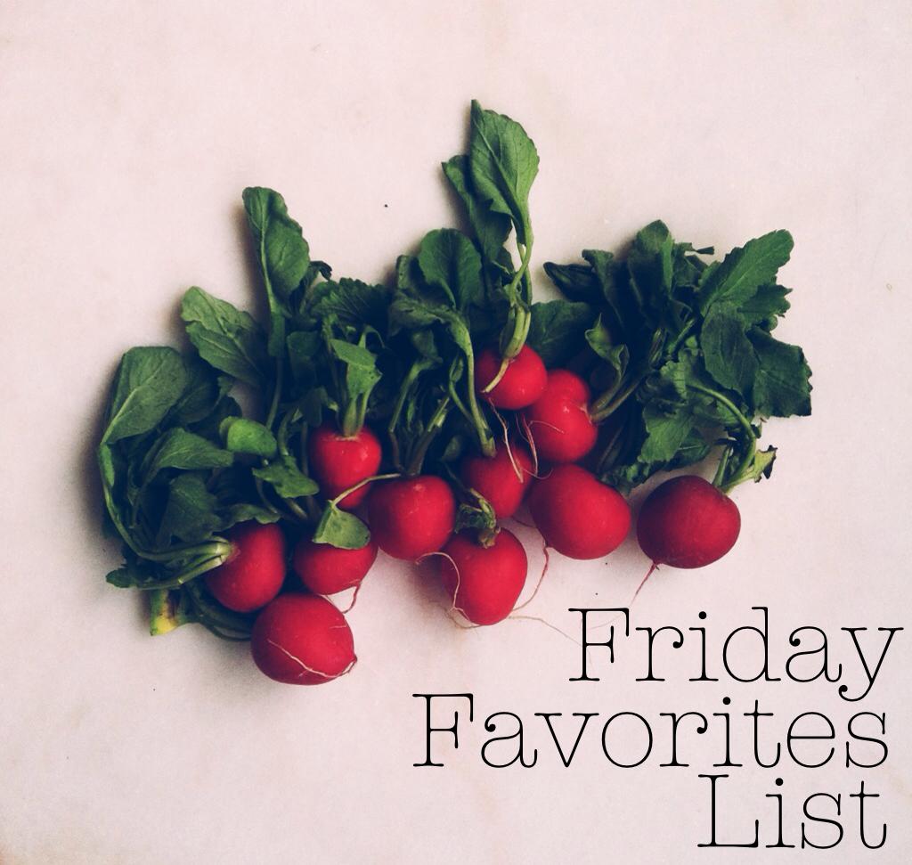 Friday Favorites List 4.12