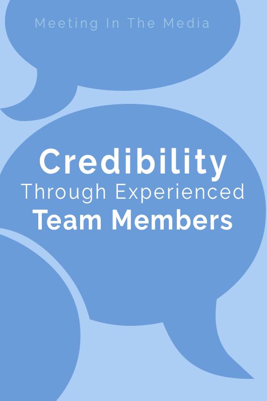 Credibility Through Experienced Team Members