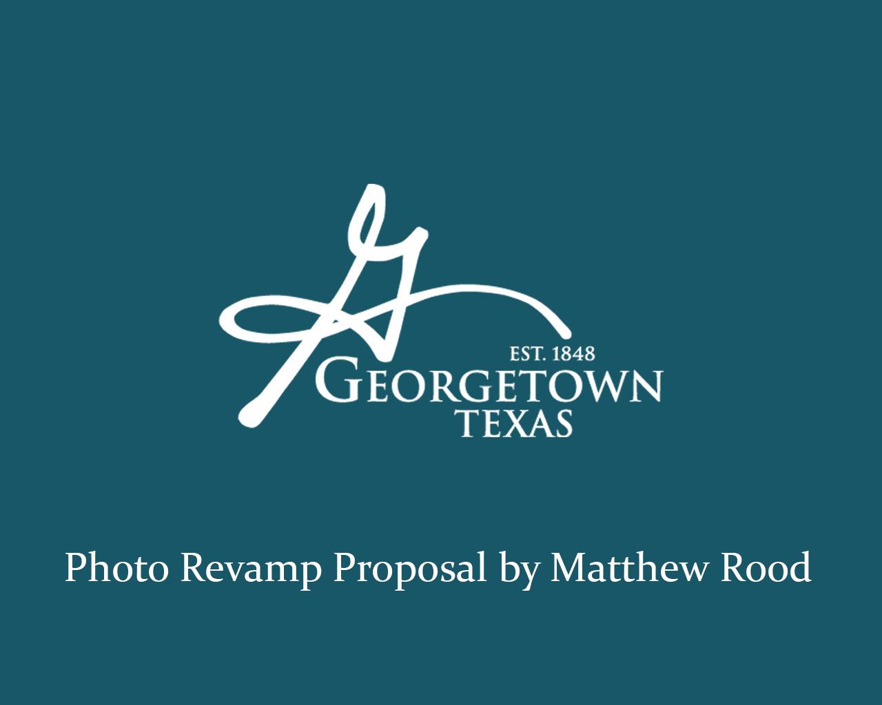 City of Georgetown Photo Revamp Proposal - Title Slide.jpg