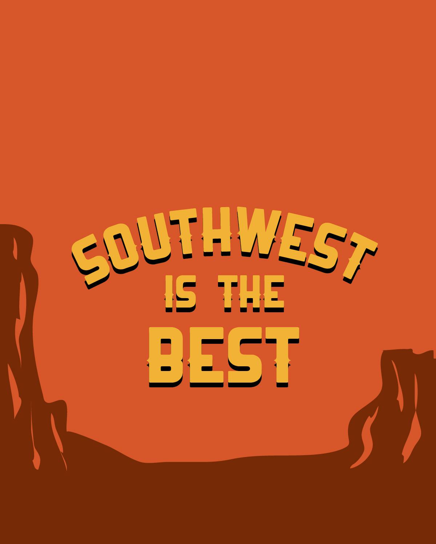 Southwest-is-the-best_8x10_170809_nh_v1.0-01.jpg
