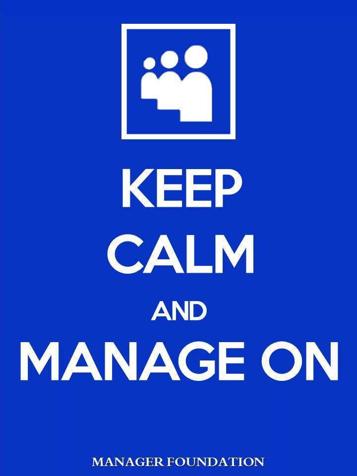 Keep Calm and Manage On V1.jpg