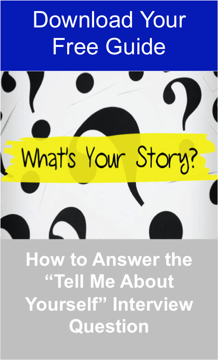 """Download Your Free Guide to Find Out How to Answer the """"Tell Me About Yourself"""" Interview Question Jpeg"""