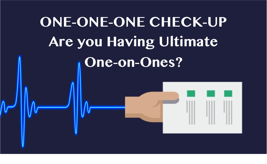 Assess Your One on One Meeting Skills With the One on One Check-Up Jpeg