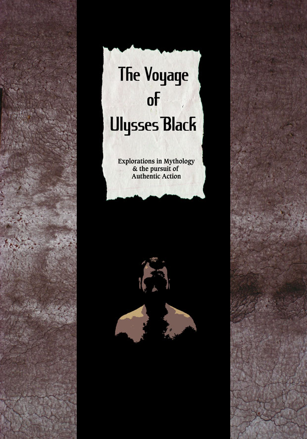 Cover, full layout design and artwork for book The Voyage of Ulysses Black. For more on this publication and the work it relates to see pages on ' words ' and ' Ulysses Black Initiative '.