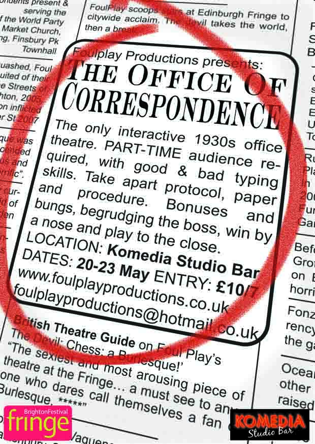 Reverse flyer for the FoulPlay immersive theatre show  The Office of Correspondence  at the Komedia for brighton Fringe