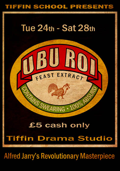 Rush Job. Theatre poster for Tiffin School performance of Alfred Jarry's avant garde landmark Ubu Roi. Staged by Jack Stigner of FoulPlay