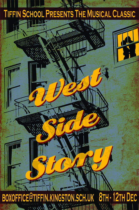 Theatre poster for West Side Story at Tiffin School staged by dramaturge and director Jack Stigner of FoulPlay