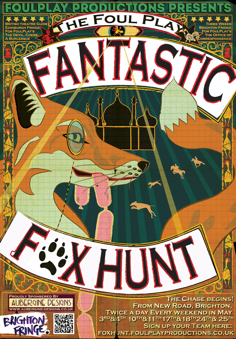 Poster for the FoulPlay Fantastic Fox Hunt production for the Brighton Festival Fringe 2014.