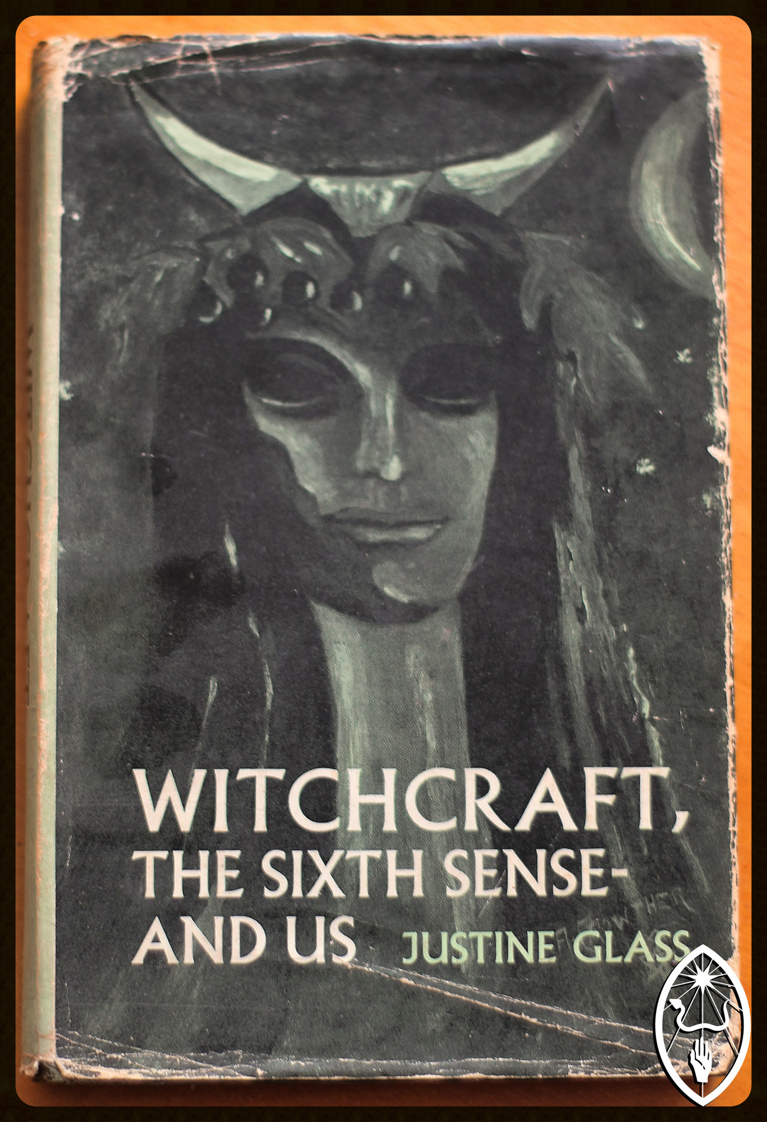 Witchcraft, The Sixth Sense - and Us, by Justine Glass. 1965, Neville Spearman.