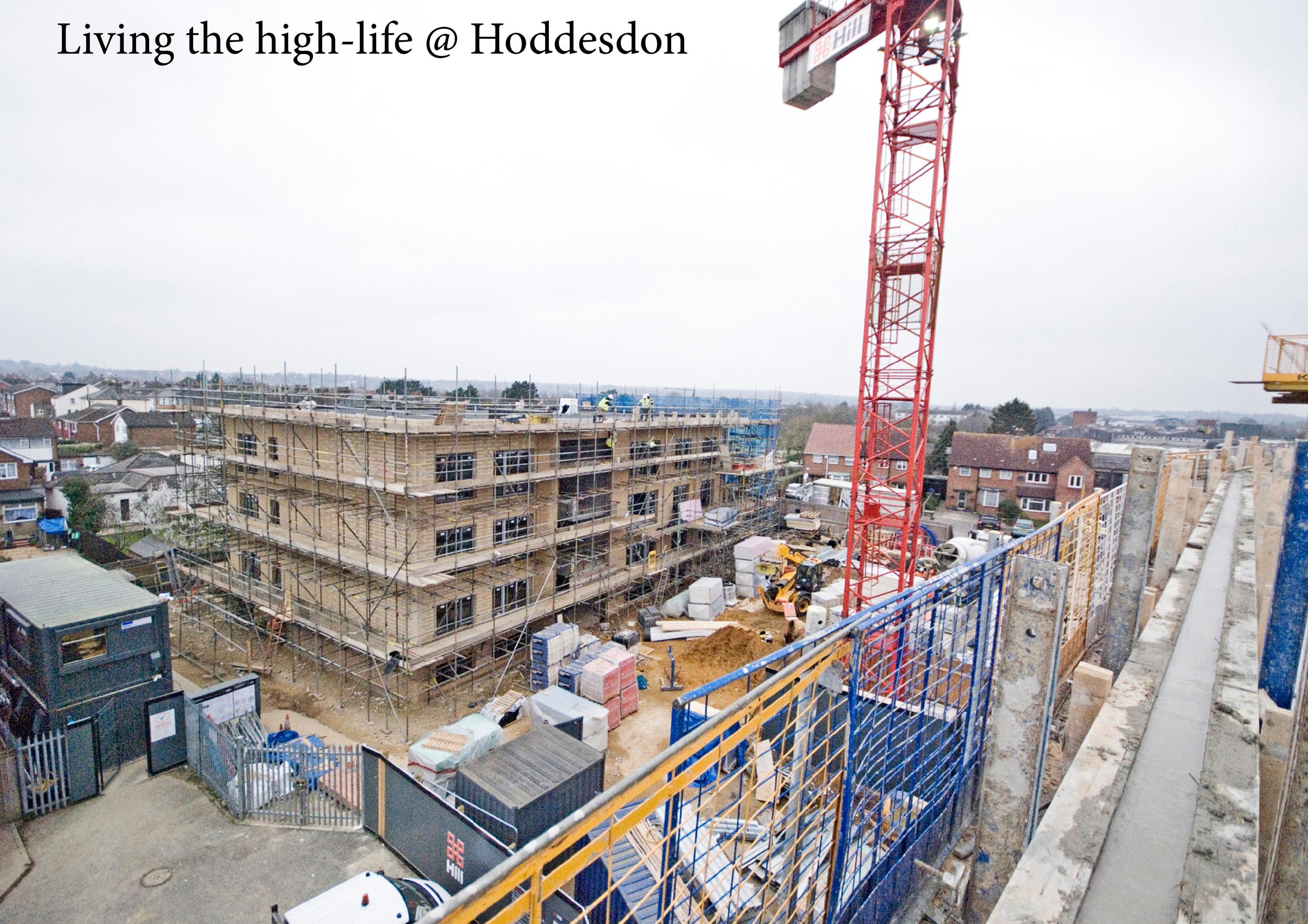 Living the high life@Hoddesdon