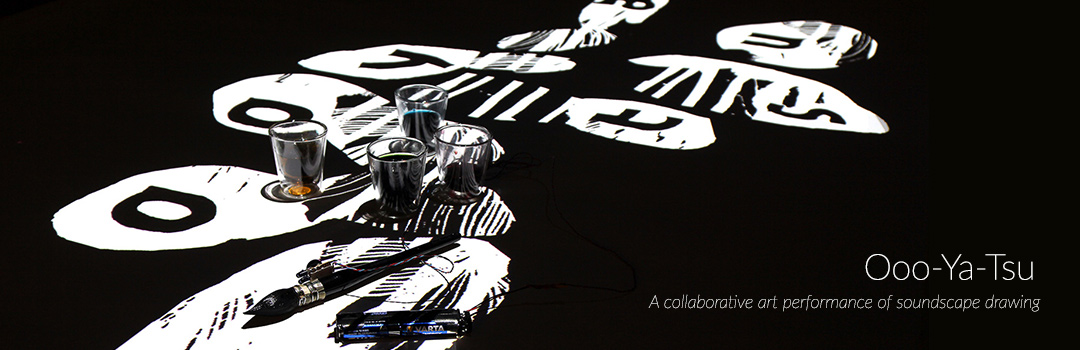 Ooo-Ya-Tsu, an art performance of soundscape drawing