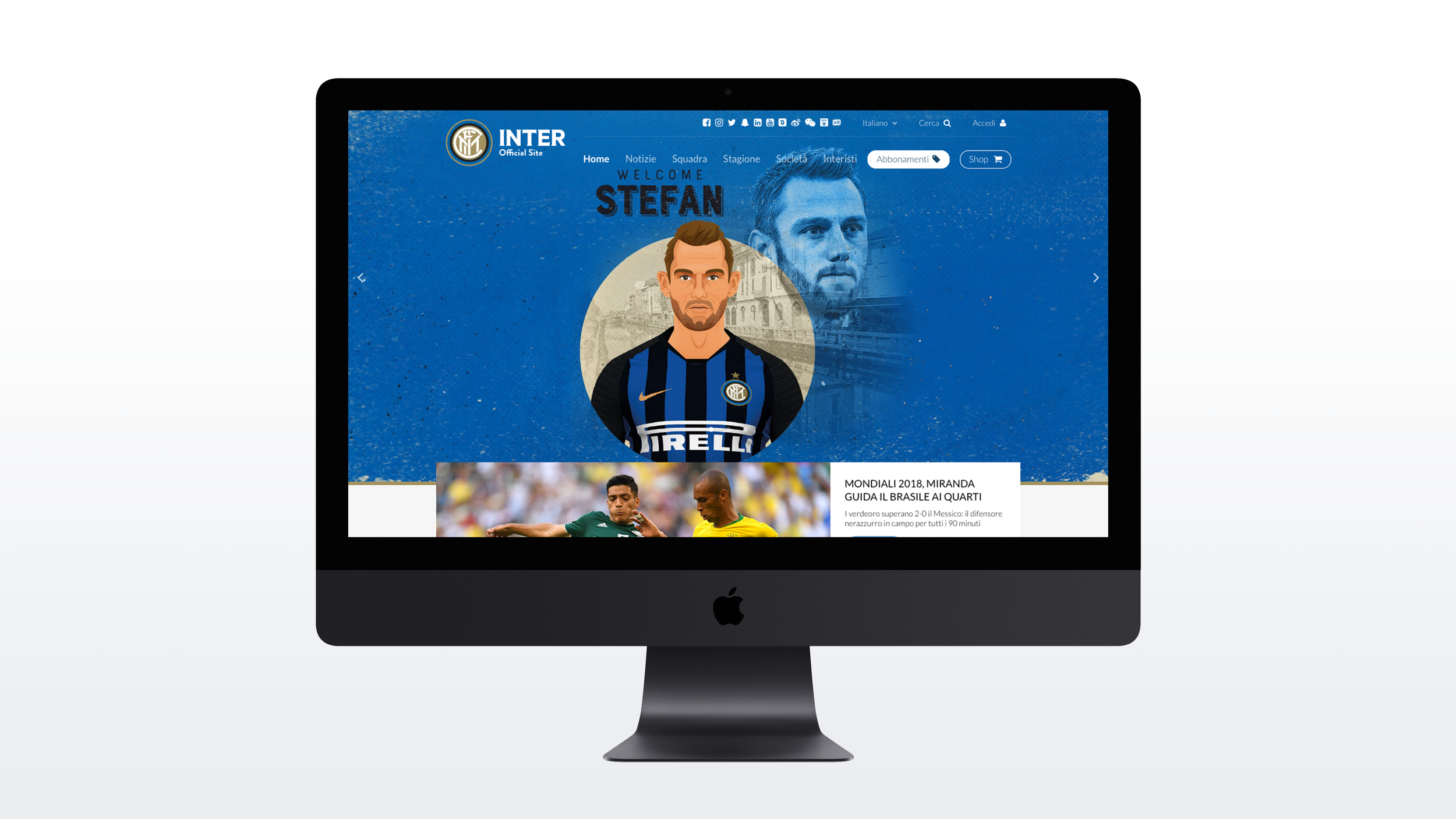 Inter Milan Official Website   Inter used the graphics provided to lead head up their website each time a new signing was announced. With millions of fans around the world, it was a creative and unique way to break the news and show new players wearing the famous blue and black shirt, even before they had worn it in real life.