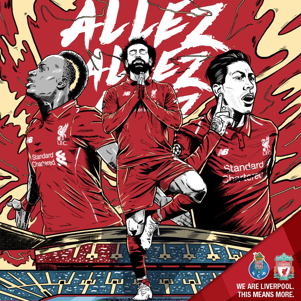 Porto v LFC (Champions League Quarter Finals, 2nd Leg)   The Allez, Allez, Allez chant became the clubs unofficial European anthem during their run to the Champions League final in 2018. The chant was first noticed by many fans during the Reds away game at Porto in 2018. The fans who wrote the lyrics to the chant were inspired by seeing Porto fans on Youtube singing their own version of the song to the same tune. Due to those links to Porto, this piece celebrates the song, and the players who are consistently performing on the biggest stage of all.  This piece was illustrated by Wiskie, from Indonesia with art direction by myself.