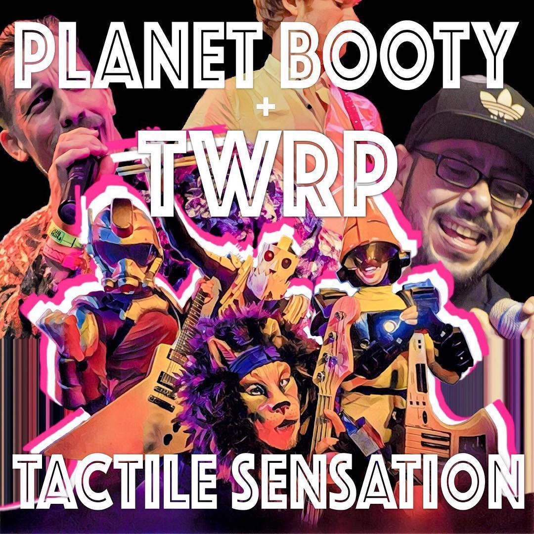 PlanetBootyTWRP_TactileSensation.jpg