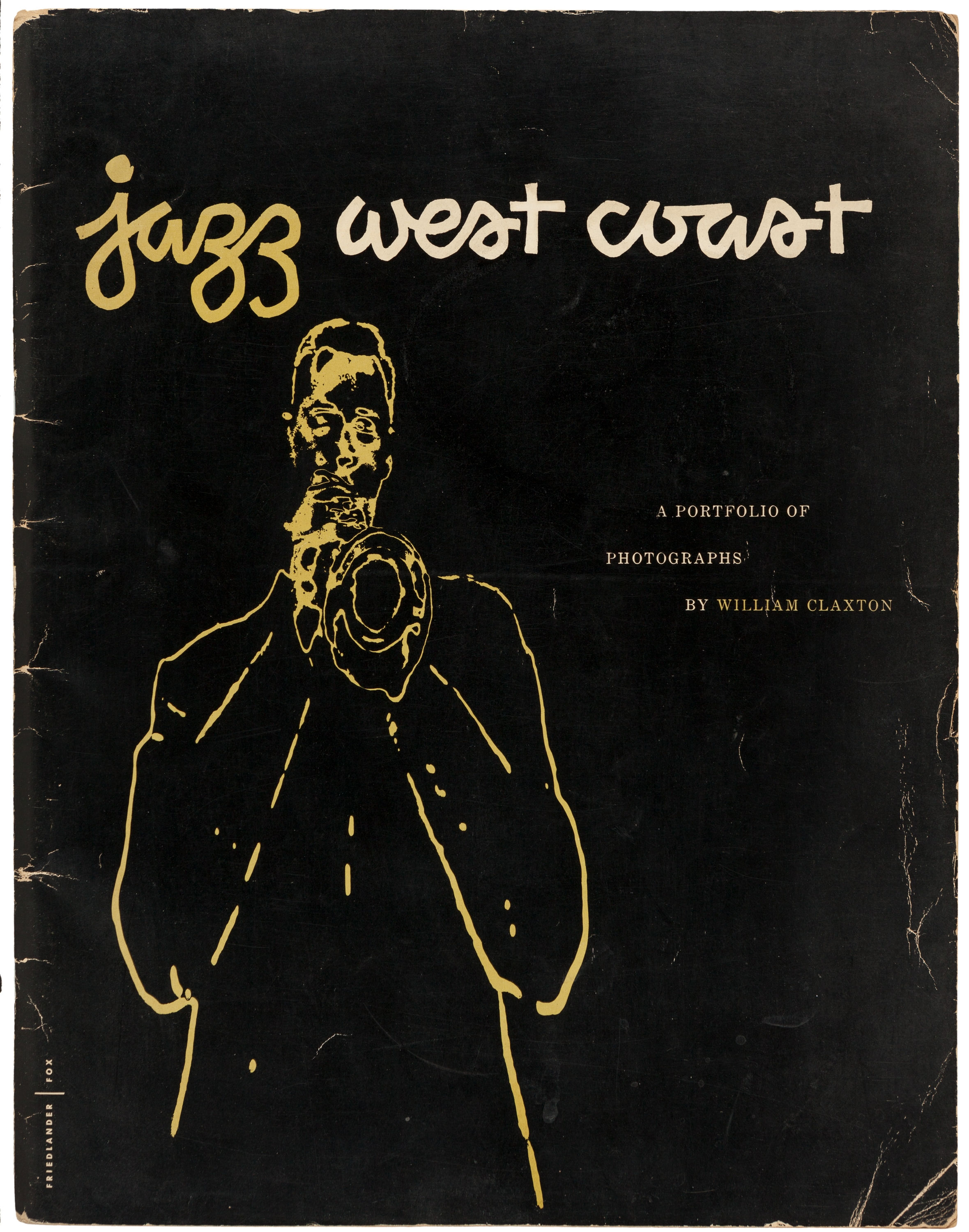 [William Claxton, photographer]. Jazz West Coast. A portfolio of photographs by William Claxton. Hollywood: Linear Productions, 1954. First edition, signed by Claxton.