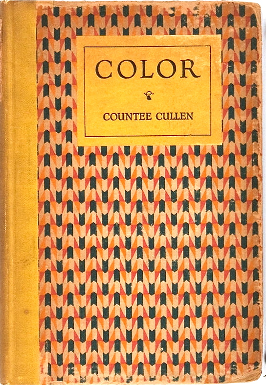 Countee Cullen. Color. Harper & Brothers, 1925