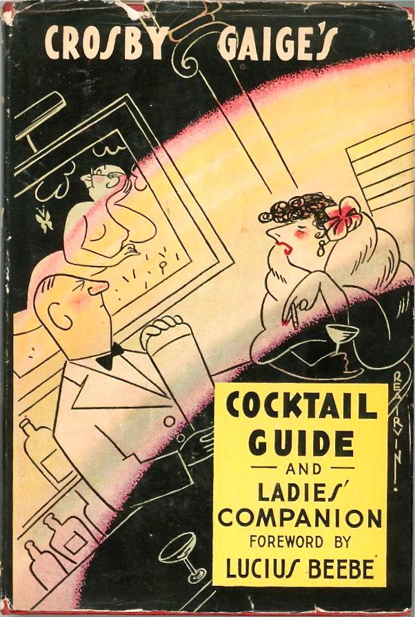 Crosby Gaige's Cocktail Guide & Ladies Companion Vintage Hard Cover 1941 Second $92.95 via  foundtreasuresden.com