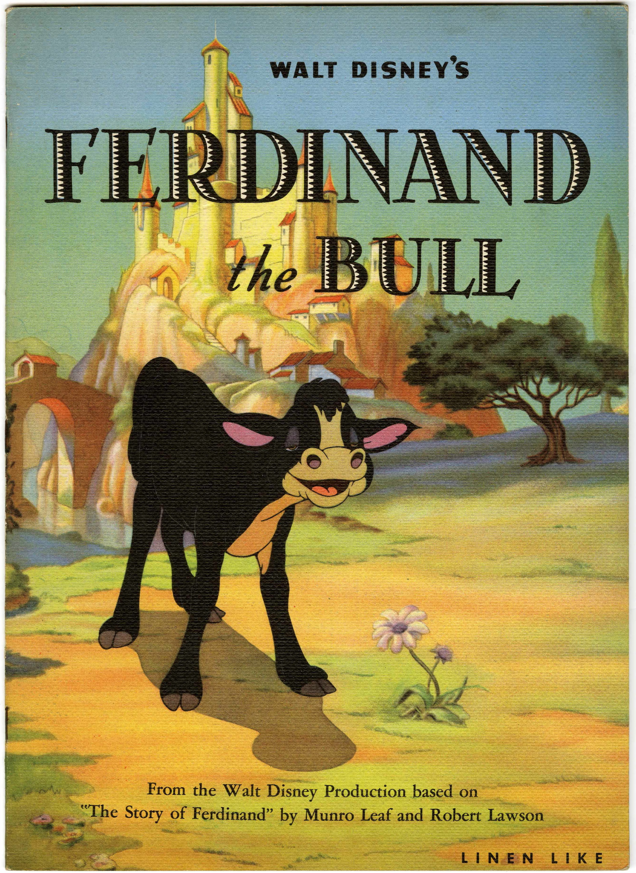 Walt Disney's Ferdinand the Bull (Whitman, 1936) Linen-like 12-page story book, illustrated with scenes from the cartoon. Hake's Price Guide to Disney Collectibles FN = $50; NM $90. From the Don Vernon Collection.