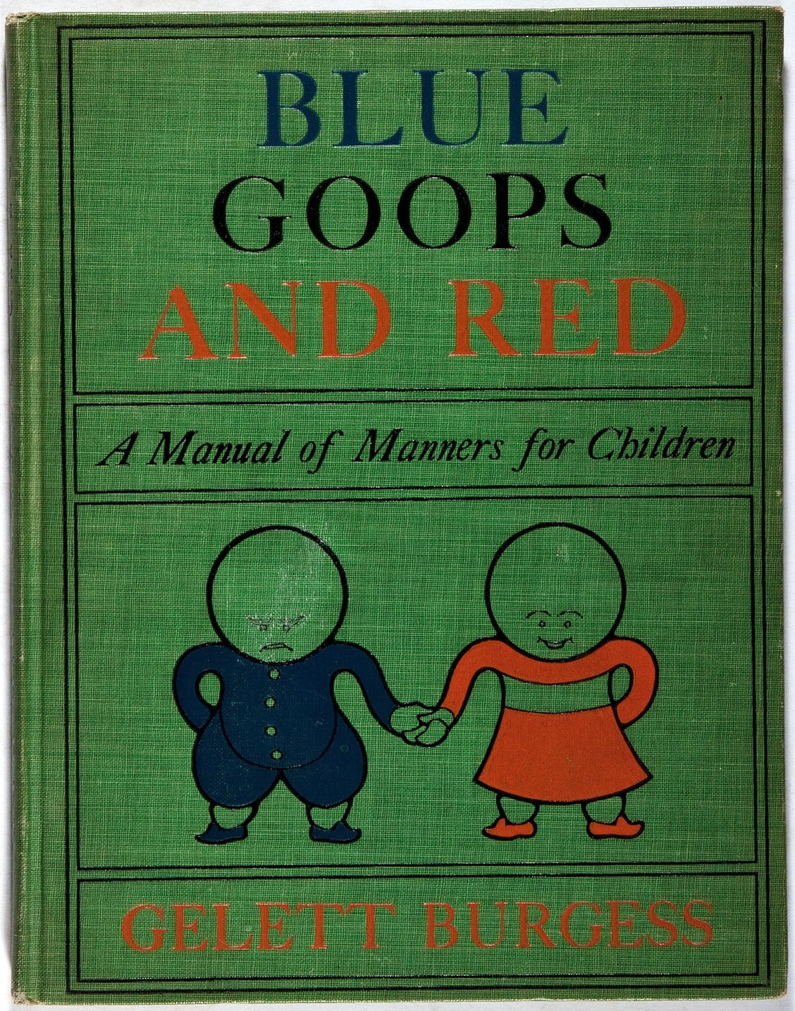 Another gem from  Heritage Auctions:  Gelett Burgess. Blue Goops and Red. Stokes, 1909.