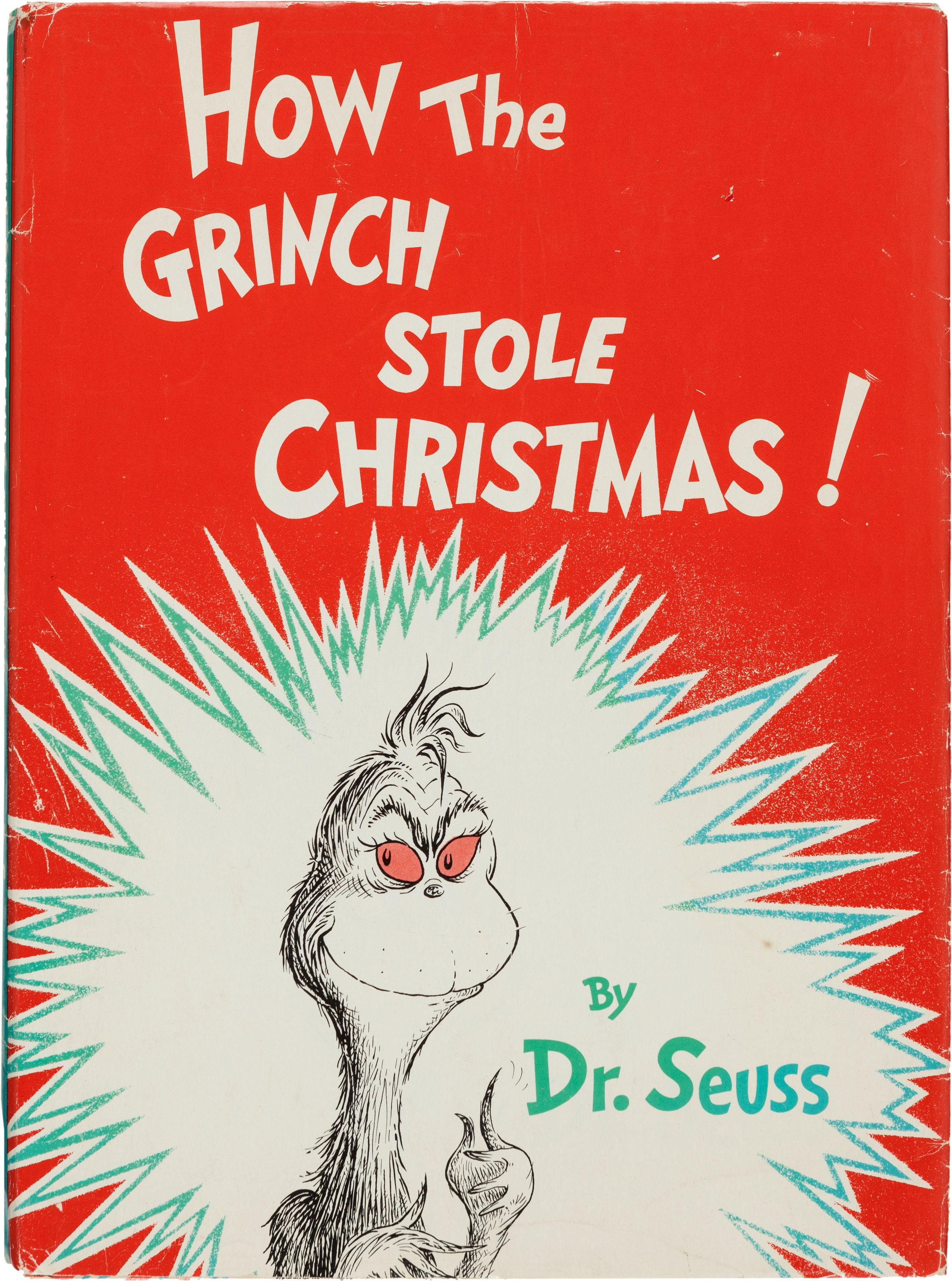 """Then the Grinch thought of something he hadn't before! What if Christmas, he thought, doesn't come from a store. What if Christmas...perhaps...means a little bit more!"" How the Grinch Stole Christmas. New York: [1957]. First edition, first issue dust jacket. Sold for $437"