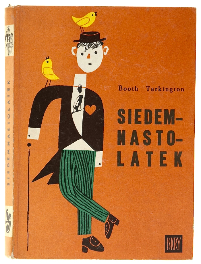 """Siedemnastolatek"" (Seventeen) Booth Tarkington Translated by Wacława Komarnicka 1967  via"