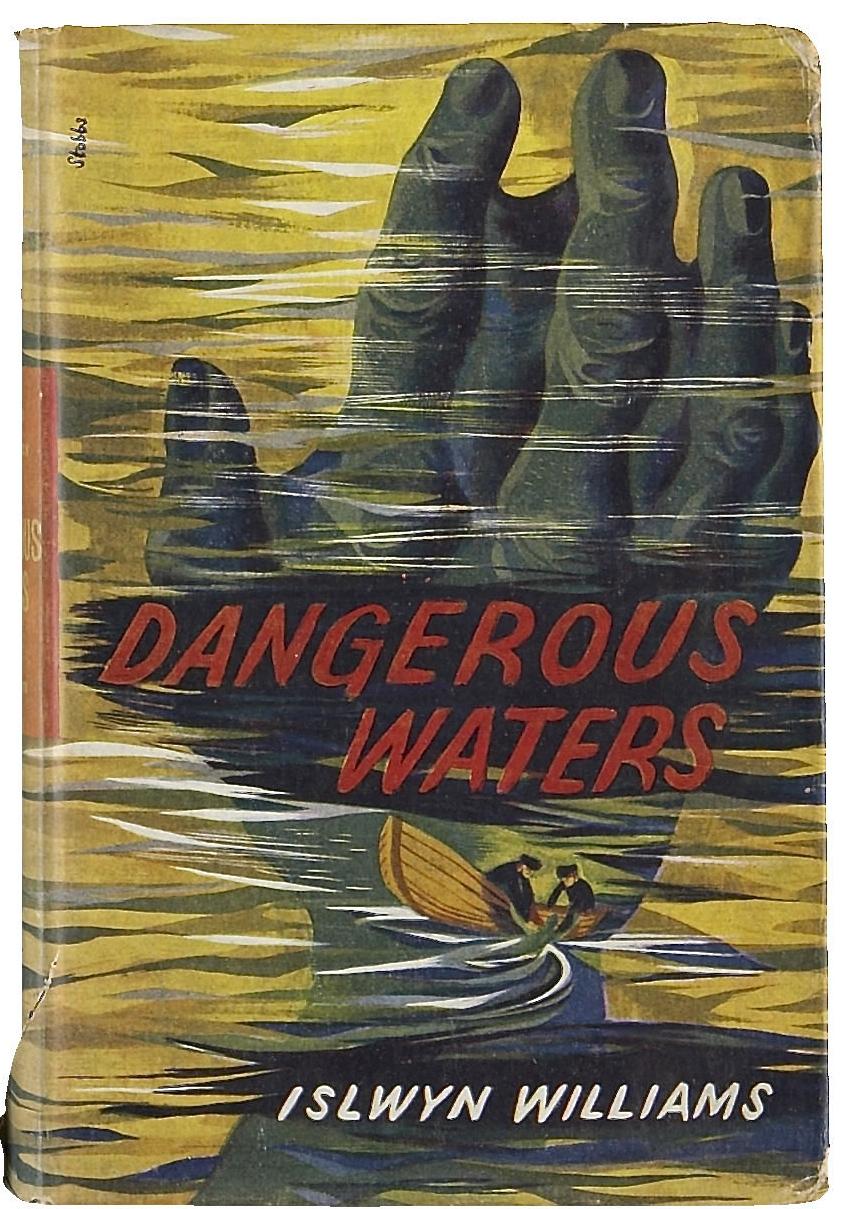 Islwyn Williams. Dangerous Waters. 1952.