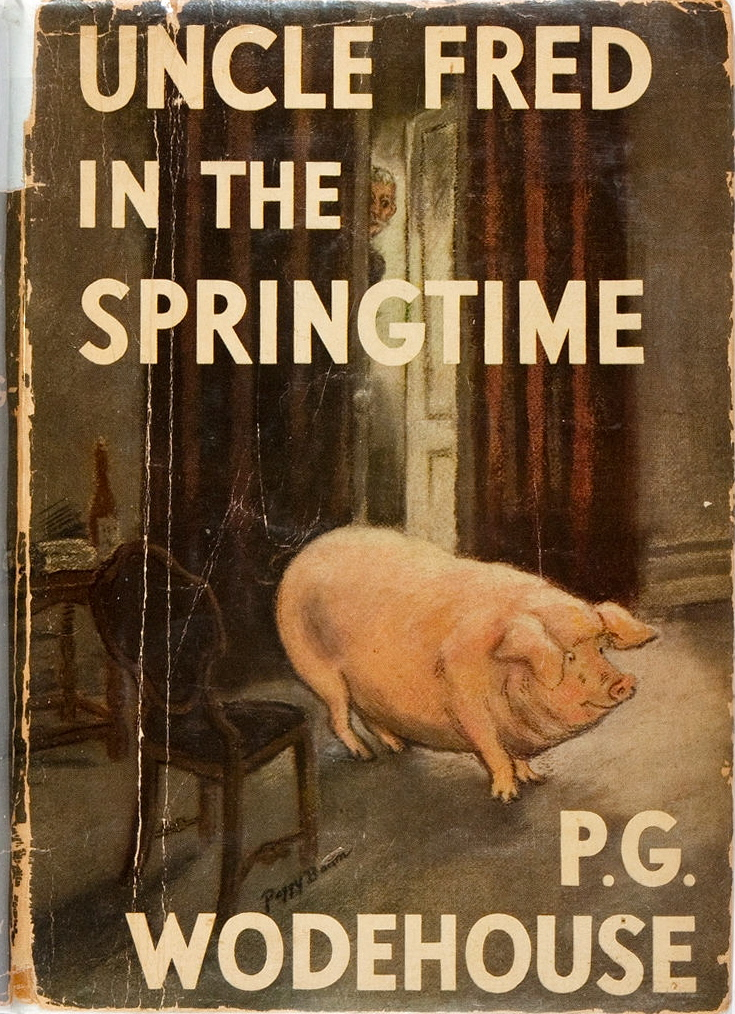 P. G. Wodehouse. Uncle Fred in the Springtime. Doubleday, 1939. First American edition.