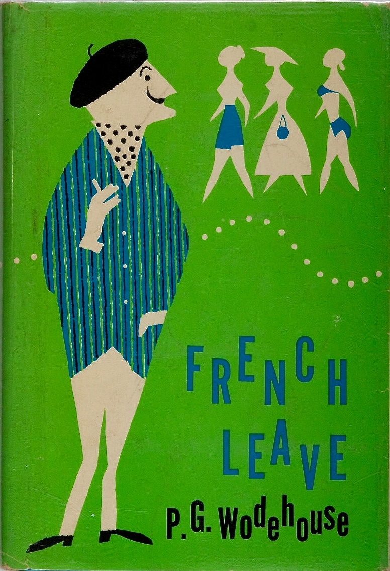 P. G. Wodehouse. French Leave. Simon and Schuster, 1959. First American edition