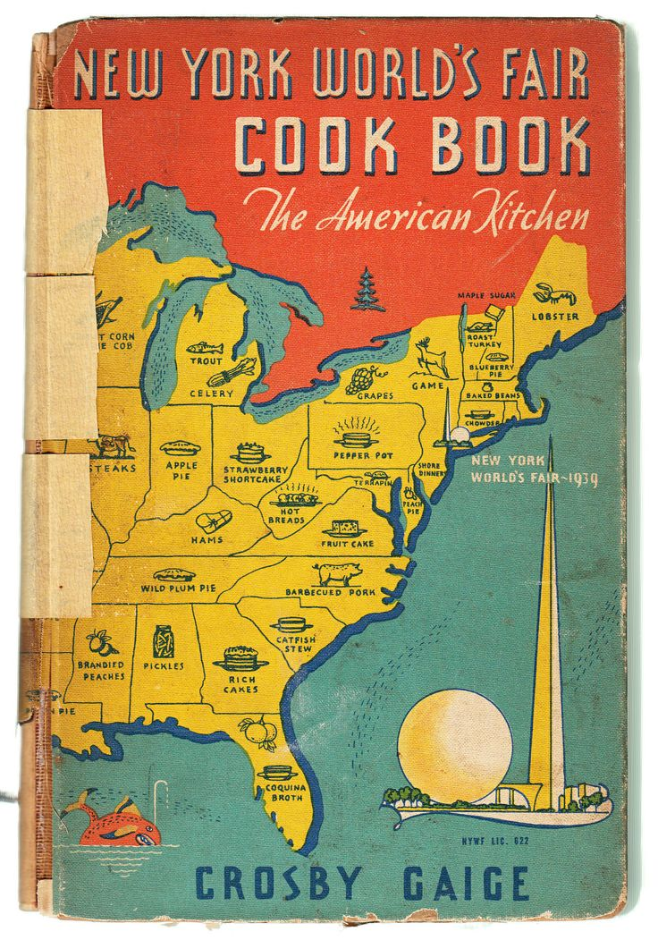 New York World's Fair Cook Book by Crosby Gaige 1939  via