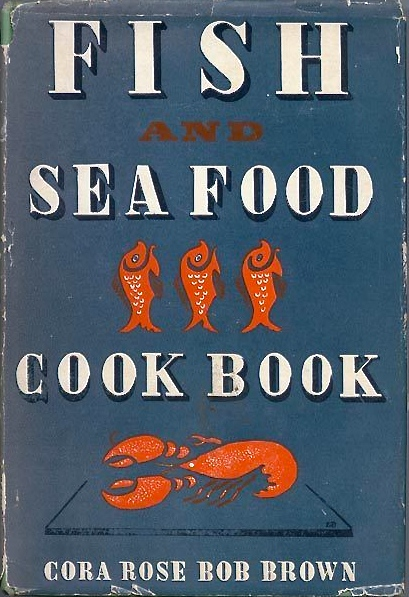 Fish and Seafood Cook Book 1940 via  eBay