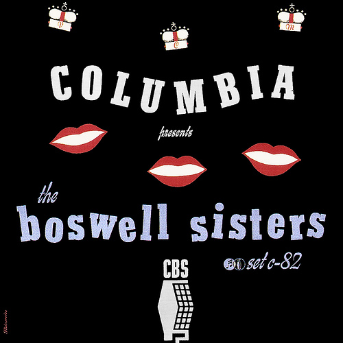 I love this Boswell Sisters cover from 1942, as I love the Boswell Sisters themselves, but we'll talk about that later!
