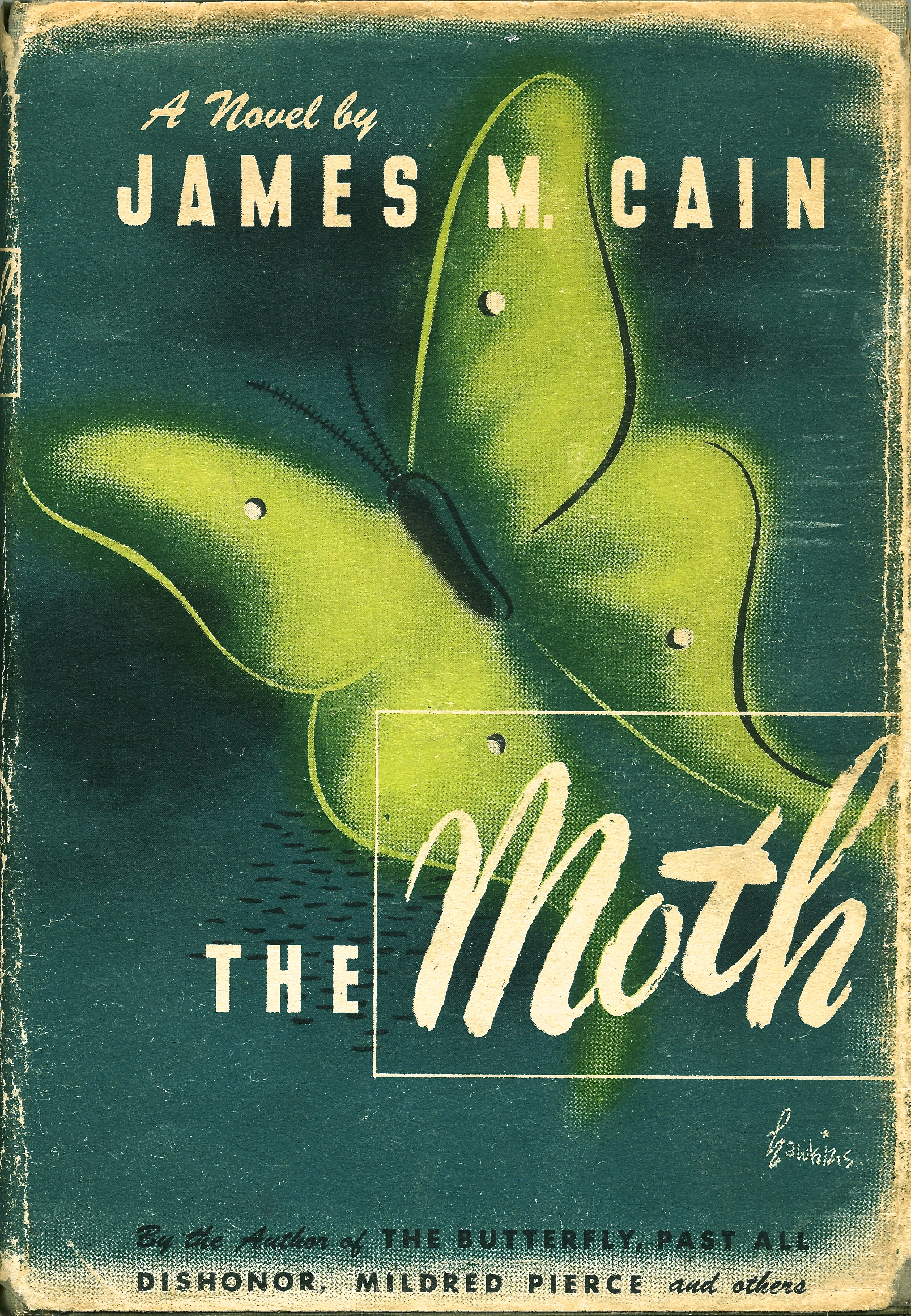 → The Moth | James M Cain 1948 | Book jacket by Arthur Hawkins Jr