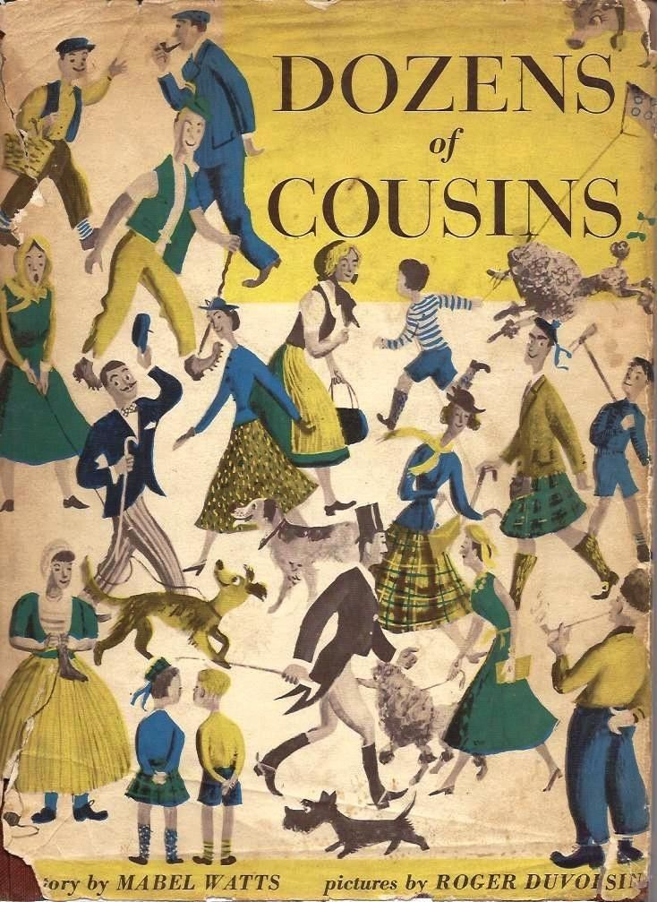 Dozens of Cousins by Mabel Watts. Illustrations by Roger Duvoisin 1950 via  eBay