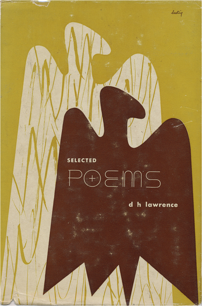 Selected Poems by D. H. Lawrence. New Directions, 1947. First Edition. Cover by Alvin Lustig.  Via Scott Lindberg on flickr.
