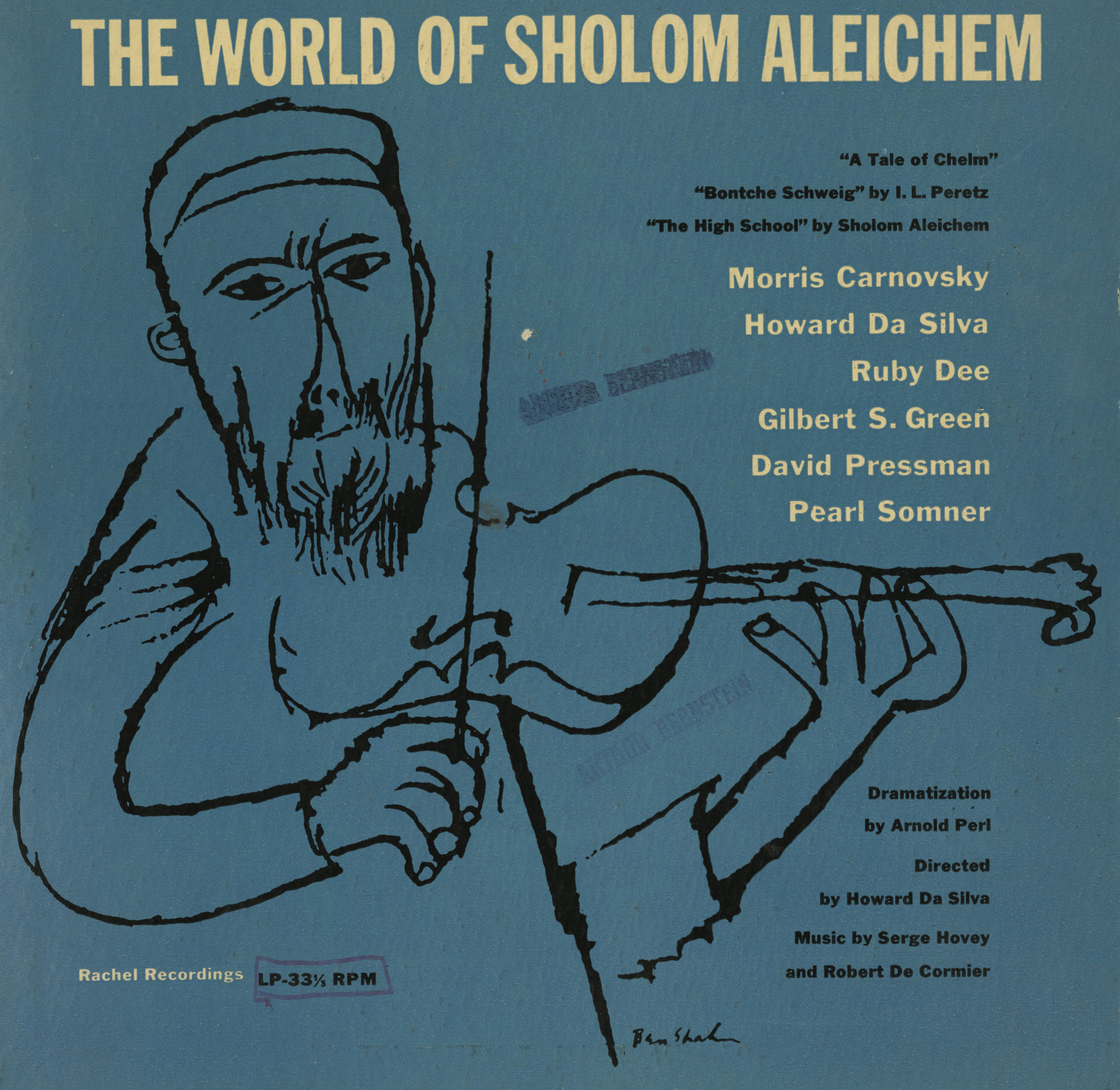 The World of Sholom Aleichem . 10-inch lp album cover, designer unknown, artwork by Ben Shahn. Rachel Recordings, New York, circa 1953. via  yivosounds.com
