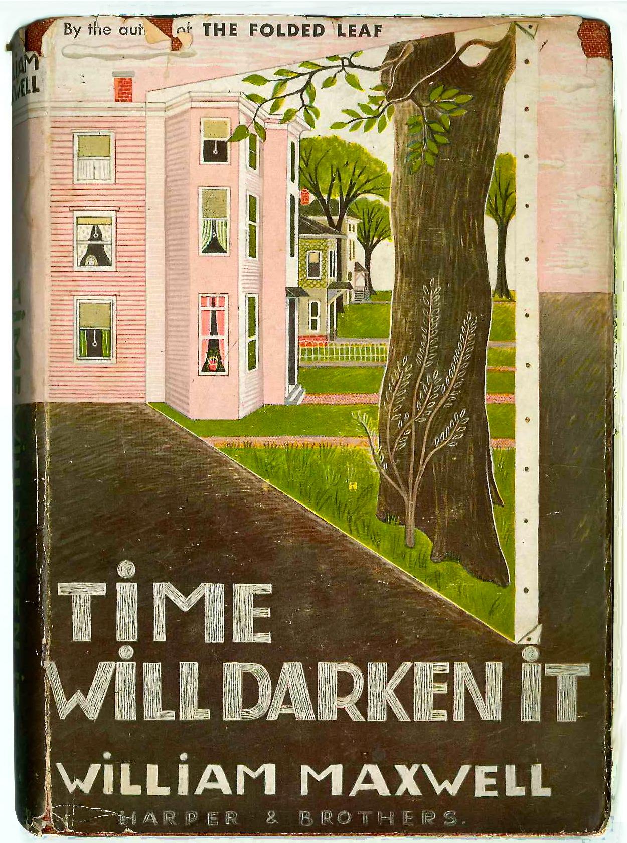 Time Will Darken It by William Maxwell 1948