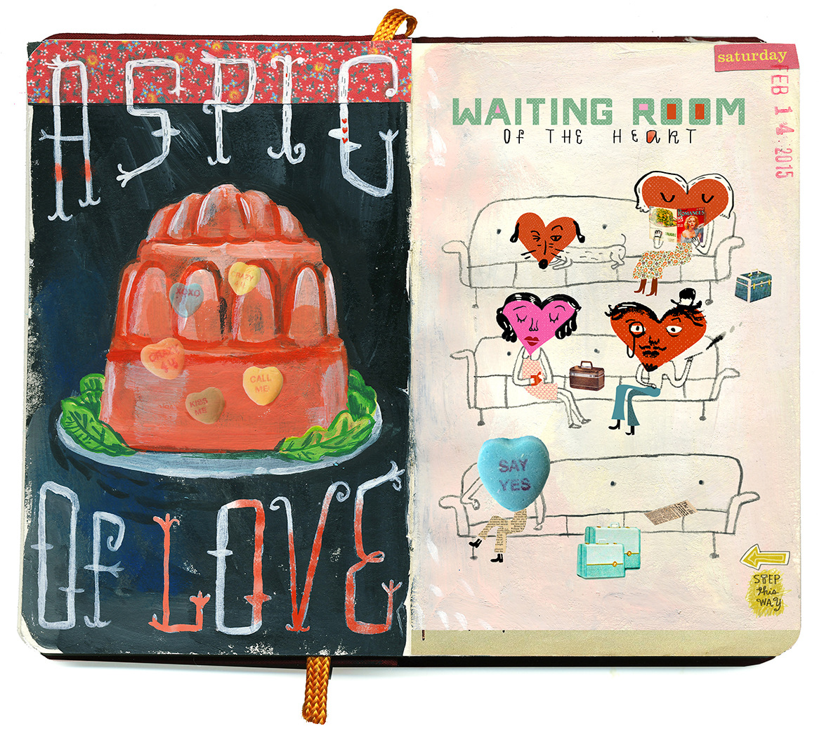 Aspic of love/Waiting room of the heart sketchbook. Happy Valentine's Day!