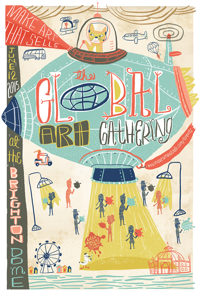 Poster project for Lilla Rogers  Make Art That Sells  and  Global Art Gathering  in Brighton, UK.