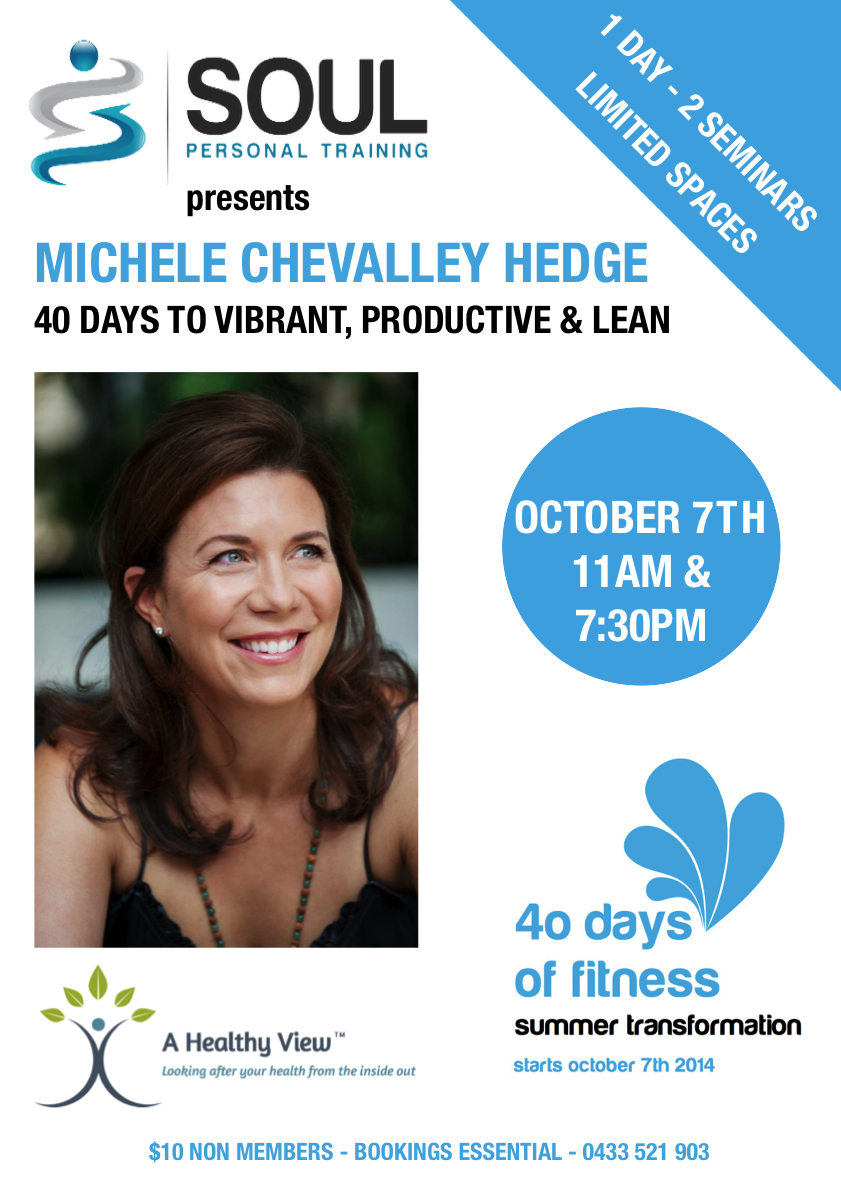 Come see Michele live at Soul to kick start the 40 Days of Fitness