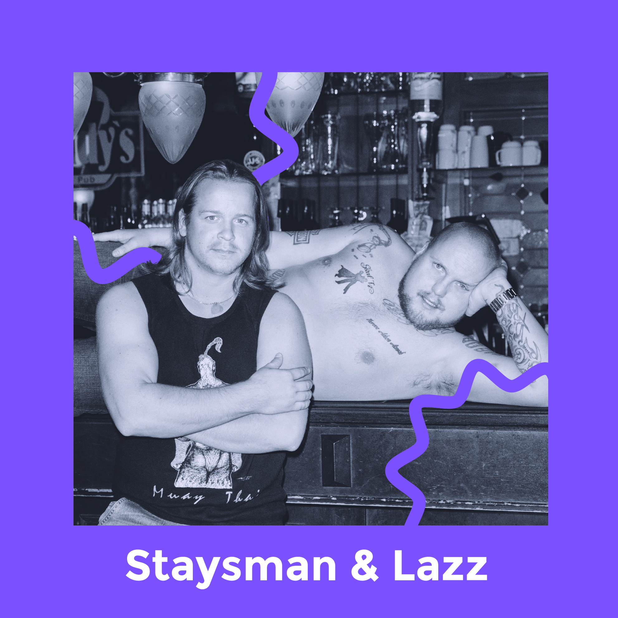 Staysman & Lazz - Staysman & Lazz er klare for å ta Lærdal med storm! Duoen, med Stian Thorbjørnsen og Lasse Jensen, har dei siste åra vore av dei mest