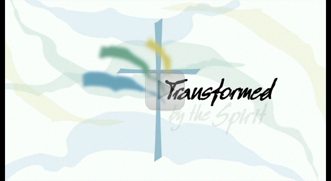 Transformed by the Spirit Produced for the American Baptist Churches-USA