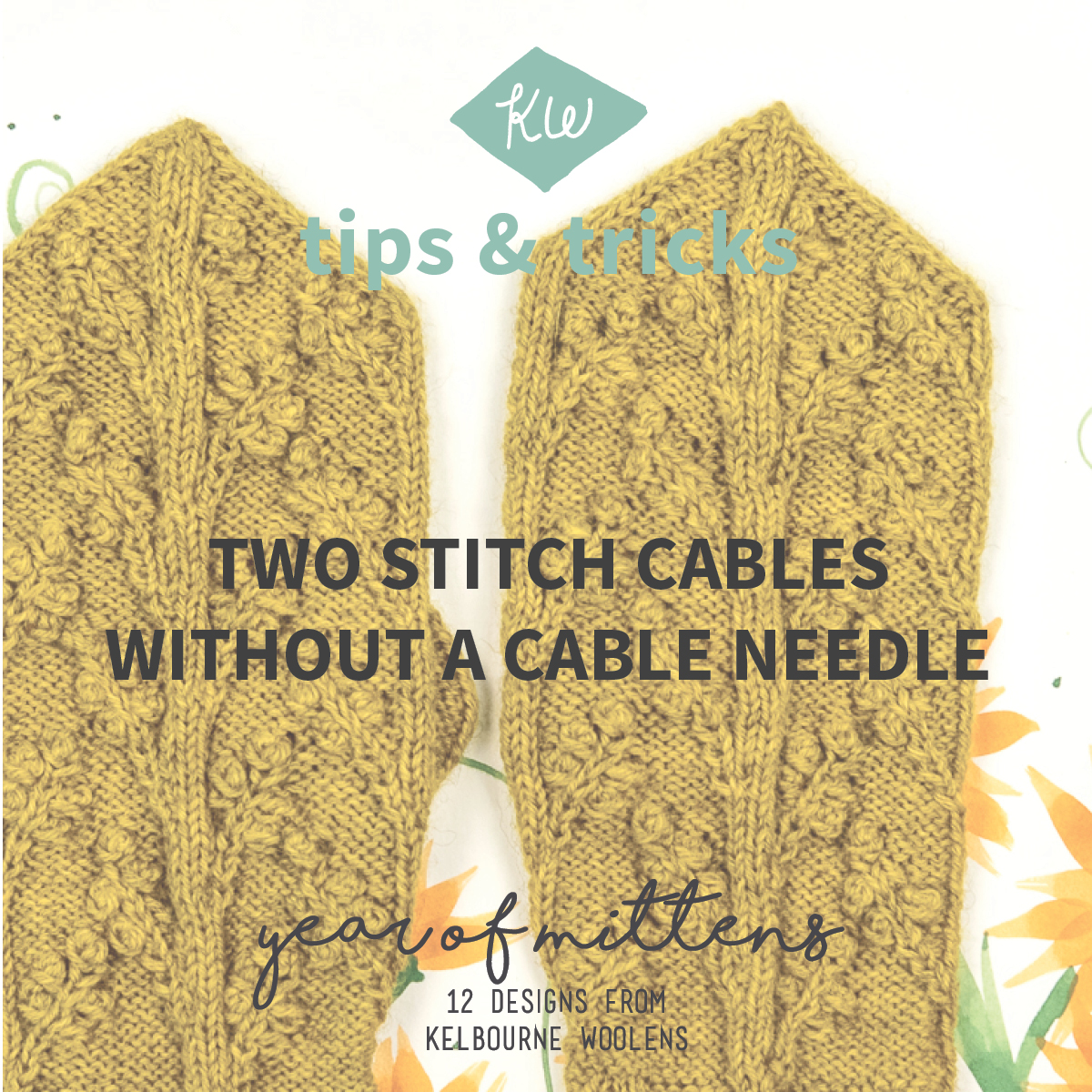 KW Tips + Tricks: Two Stitch Cables