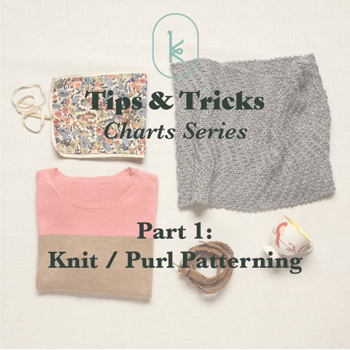 Kelbourne Woolens Tips and Tricks Working From Charts