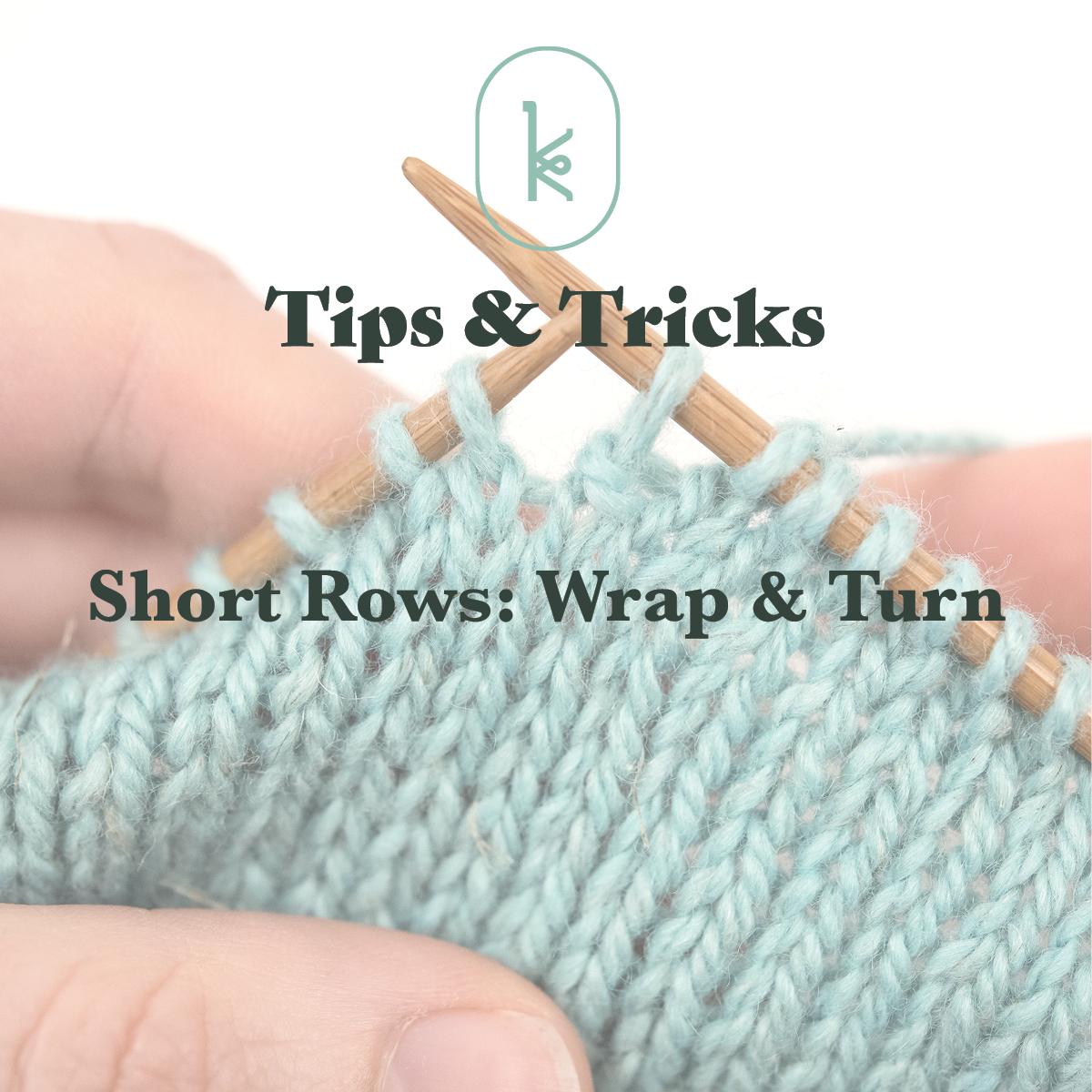 short row wrap + turn tutorial by Kelbourne Woolens