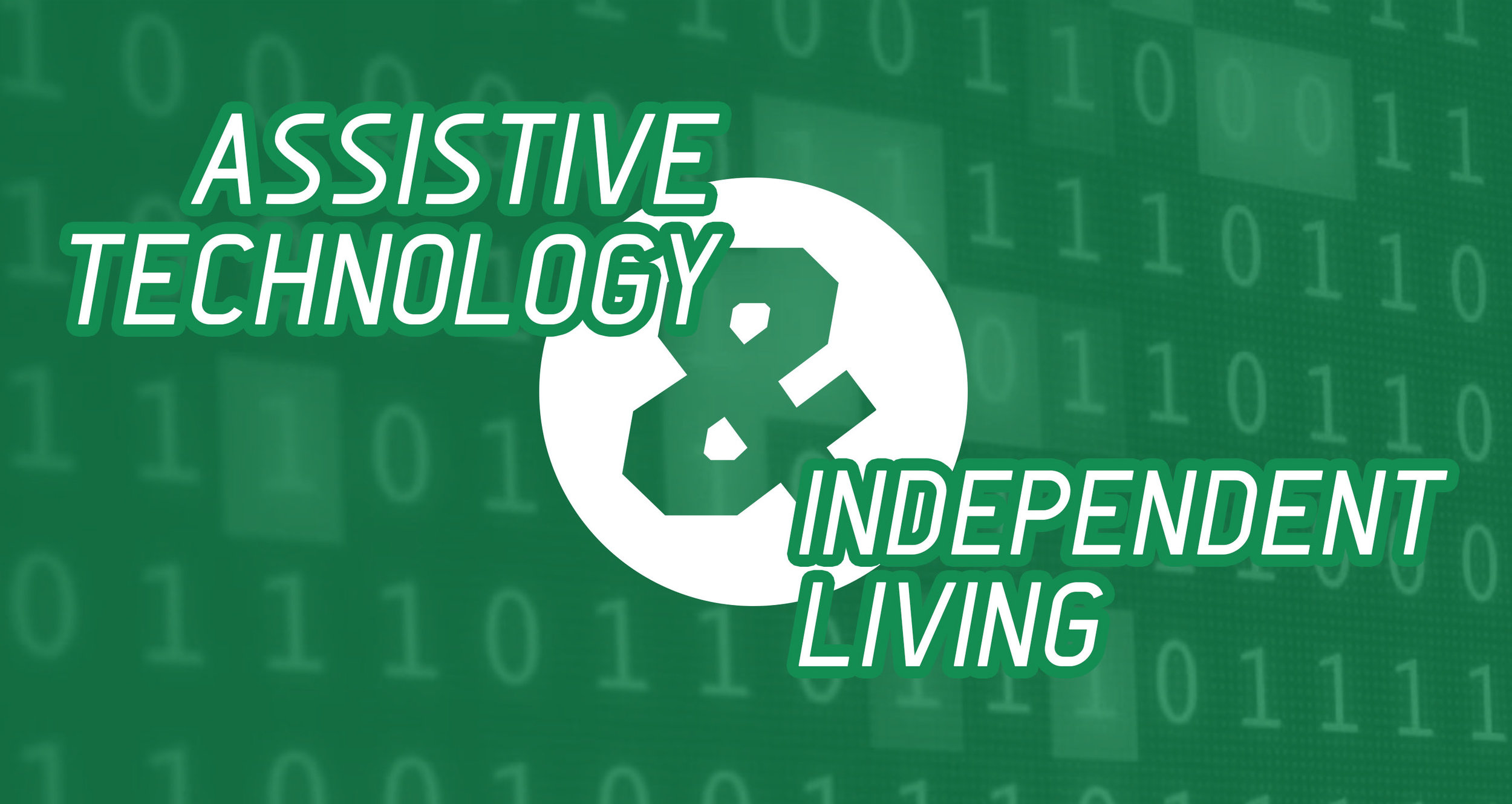Assistive Technology and Independent Living.jpg