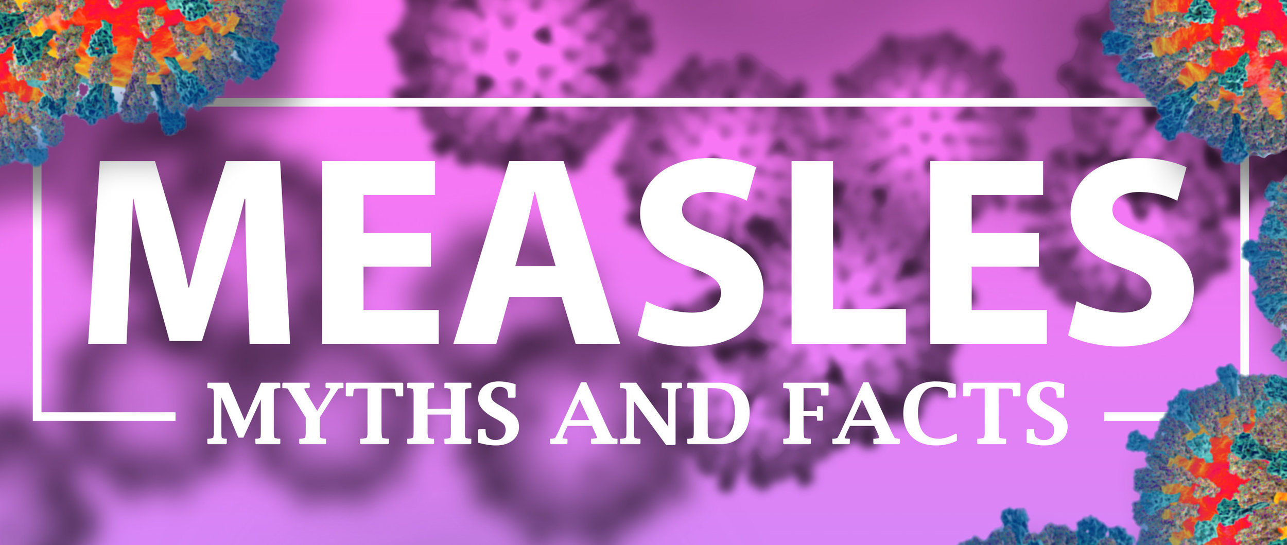 Measles - Myths and Facts.jpg