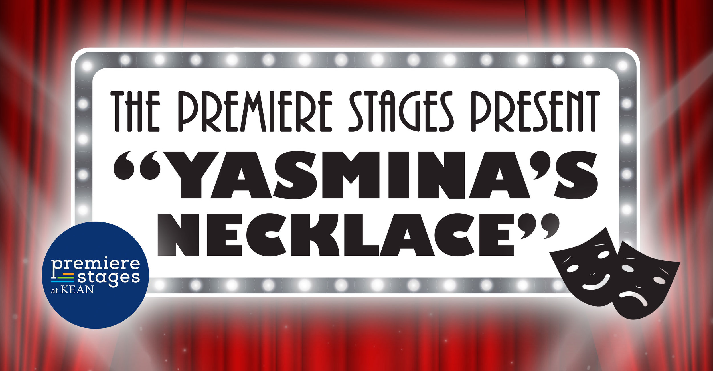 Premiere Stages at Kean - Yasmina's Necklace.jpg