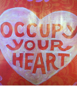 have the courage to love occupy+your+heart.png