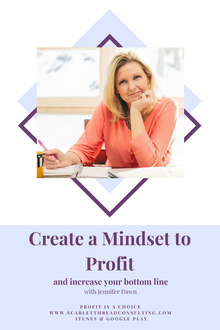 Create-a-Mindset-to-Profit-and-Increase-Your-Bottom-Line-business-profitability-money-entrepreneurship-coach-podcast.png