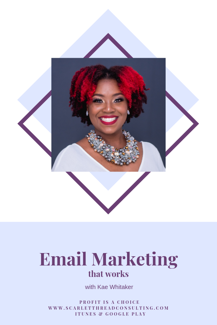 PIAC - Kae Whitaker-email-marketing-that-works-business-profitability-money-entrepreneurship-coach-podcast .png